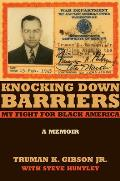 Knocking Down Barriers: My Fight for Black America
