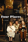 Four Places: A Play