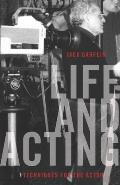 Life and Acting: Techniques for the Actor