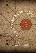 The International Strindberg: New Critical Essays