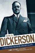 Earl B. Dickerson: A Voice for Freedom and Equality
