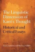 The Linguistic Dimension of Kant's Thought: Historical and Critical Essays