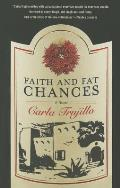 Faith and Fat Chances