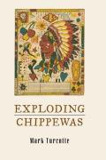 Exploding Chippewas