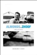 Almonds to Zhoof: Collected Stories