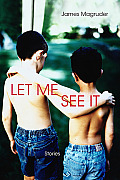 Let Me See It Stories