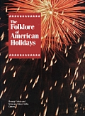 Folklore Of American Holidays
