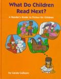 What Do Children Read Next? V1
