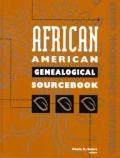 African American Genealogical Srcebook (95 Edition)