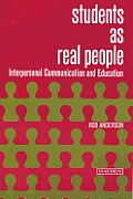 Interpersonal Communication & Education: Students as Real People