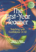 First-year Teacher : Teaching With Confidence (K-8) (Rev 00 Edition)