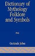 Dictionary of Mythology, Folklore and Symbols
