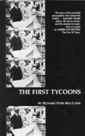 The First Tycoons