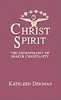 Christ Spirit: The Eschatology of...