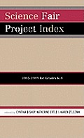 Science Fair Project Index, 1985-1989