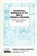 Touchstones: Reflections on the Best in Children's Literature