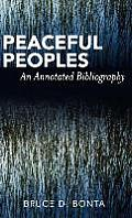 Peaceful Peoples An Annotated Bibliography