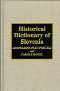 Historical Dictionary of Slovenia