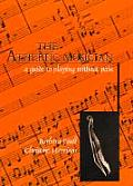 Athletic Musician A Guide to Playing Without Pain A Guide to Playing Without Pain