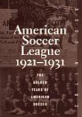 American Sports History #09: The American Soccer League