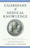 Guardians of Medical Knowledge: The Genesis of the Medical Library Association