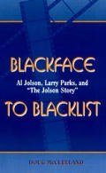 Blackface To Blacklist Al Jolson