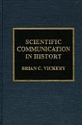 Scientific Communication in History