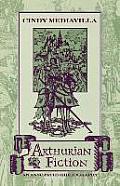 Arthurian Fiction An Annotated Bibliography