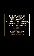 International biographical directory of national archivists, documentalists, and librarians, 2d ed