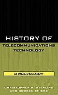 History of Telecommunications Technology: An Annotated Bibliography