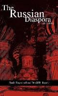 The Russian Diaspora: 1917-1941