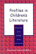 Profiles in Children's Literature: Discussions with Authors, Artists, and Editors