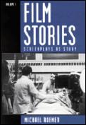 Film Stories: Screenplays as Story