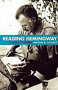 Reading Hemingway: The Facts in the Fictions