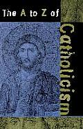 The A to Z of Catholicism