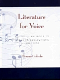 Literature for Voice: An Index to Songs in Collections, 1985-2000