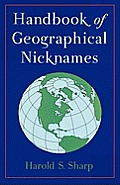 Handbook of Geographical Nicknames