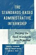 Standards-Based Administrative Internship: Putting the Isllc Standards Into Practice