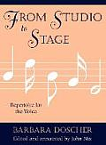 From Studio to Stage: Repertoire for the Voice: Repertoire for the Voice