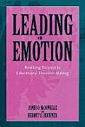 Leading with Emotion: Reaching Balance in Educational Decision Making