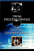 From Digital Divide to Digital Opportunity