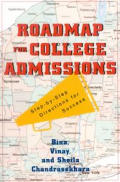 Roadmap for College Admissions: Step-By-Step Directions for Success