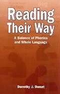 Reading Their Way: A Balance of Phonics and Whole Language