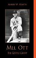 Mel Ott: The Gentle Giant