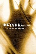 Beyond the Pale: New Essays for a New Era