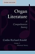 Organ Literature Historical Survey Volume 1