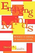 Engaging Minds: Motivation and Learning in America's Schools