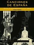 Canciones de Espana High Voice: Songs Of Nineteenth-Century Spain [With CD]