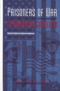 Prisoners of War in American Conflicts