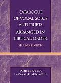 Catalogue of Vocal Solos and Duets Arranged in Biblical Order